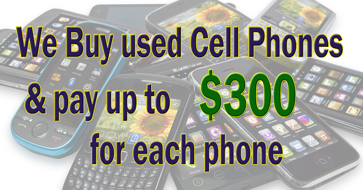 We buy used cell phones! Sell your old cell phone for cash & get it ...